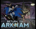 Игра Бэтмен возвращение в Аркхем(Return to Arkham)